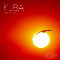 Kuba - Dreams en Lounge (2015) + Kuba - Free Ranger (2015) / Electronic, Downtempo, PsyChill