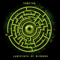 Substan - Labyrinth Of Mirrors (2012) + Substan - Recycled Realities EP (2011) + Substan - Auf dem grund des flusses (2009) / Ambient, Psychill