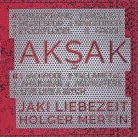 """Holger Mertin & Jaki Liebezeit """"Akşak"""" (2015) / world, percussion, fusion, experimental"""