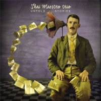 "Shai Maestro Trio ""Untold Stories"" (2015) / jazz"