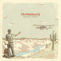 [dunkelbunt] - Mountain Jumper (Friends Deluxe Edition) (2015) / dub, country-folk, electro swing, balkan beats