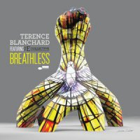 Terence Blanchard - Breathless (feat. The E-Collective) (2015) / Jazz, Funk