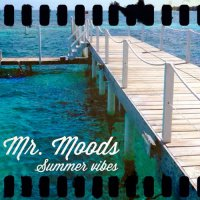Mr. Moods - Summer Vibes (2015) / Instrumental Hip-hop, Downtempo, Trip-hop, Jazz, Electronic