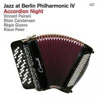 Jazz at Berlin Philharmonic IV: Accordion Night [2015] [Live album] / jazz, world music, ACT