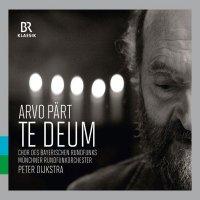 Peter Dijkstra - Pärt:Te Deum (2015) / classical, choral, orchestral, Netherlands