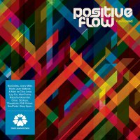 Positive Flow - Flow Lines (2012), Re-Flowed (2015) / acid jazz, nu soul, hip-hop, funk, house, broken beat