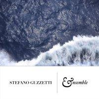 "Stefano Guzzetti ""Ensemble"" (2015) / neoclassical, modern classical"