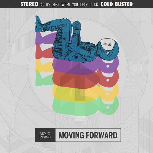 Mojo Rising - Moving Forward (2015) || Nu Jazz, Electronic
