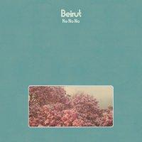 Веirut - Nо Nо Nо (2015) / indie folk