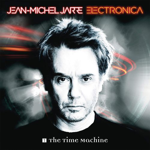 Jean-Michel Jarre - Electronica 1: The Time Machine (2015) / Ambient, New-Age, Electronic
