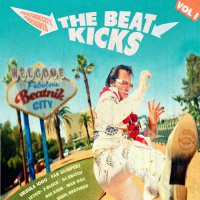 Various Artists - The Beat Kicks Vol 1+2 [2015]  / funky breakbeats, soul, funk
