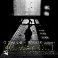 Giovanni Mirabassi Quartet - No Way Out (2015) / Jazz