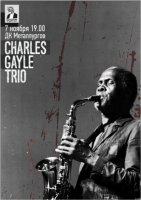 Charles Gayle Trio (USA/UK/Poland) 7/11/15 ZAPOROZHYE UKRAINE