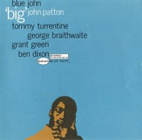 Big John Patton - Blue John (1963) / Jazz, Bop, Hard Bop