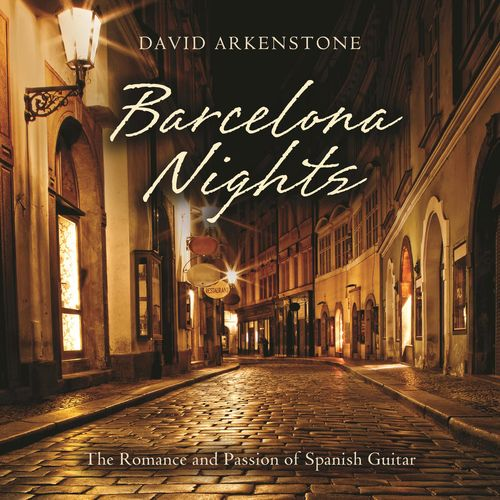 David Arkenstone - Barcelona Nights (2015) / Instrumental, New Age, Latin, World