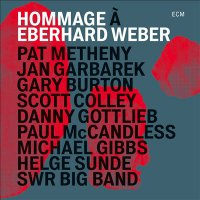 Gary Burton, Jan Garbarek,  Pat Metheny и много других - Hommage to Eberhard Weber (2015)| Jazz