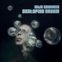 Nitin Sawhney - Dystopian Dream (2015) / Trip Hop, Downtempo, World