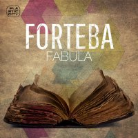 Forteba - Fabula (2015) / House, Deep House