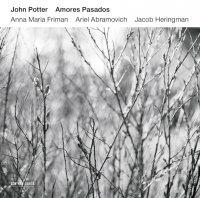 John Potter - Amores Pasados (2015) // classical, сontemporary, modern, renaissance, ECM, от повседневки отключатель