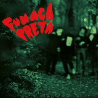 Fumaca Preta - Fumaca Preta (2014) / Funk, Soul, Psychedelic