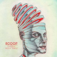 Scoop - Nucleus Accumbens (2015) / downtempo, electronic, psych, trip-hop