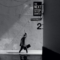 The Next Step Quintet & Tivon Pennicott - 2 (2015) /  jazz