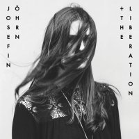 Josefin Öhrn + The Liberation - Horse Dance (2015) /Alternative, Psychedelic