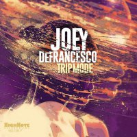 Joey De Francesco - Trip Mode 2015 / jazz