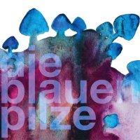 Die Blauen Pilze - Die Blauen Pilze (2016) /Jazz
