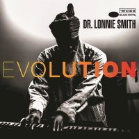 Dr. Lonnie Smith - Evolution (2016) / jazz