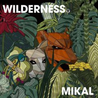 Mikal - Wilderness (2016) / techstep, neurofunk, jungle, Metalheadz, UK