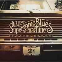Supersonic Blues Machine - West Of Flushing, South Of Frisco (2016) / Blues Rock