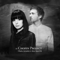 Olafur Arnalds & Alice Sara Ott - The Chopin Project (2015) / Modern Classical, Neo-classical, Ambient, Chamber Music