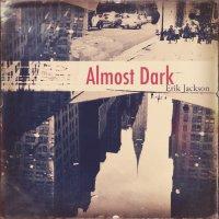 Erik Jackson - Almost Dark (2016) / hip hop, jazz, trip hop, downtempo