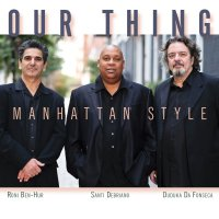 Our Thing - Manhattan Style (2016) / jazz