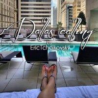 Eric Tchaikovsky - Dallas Calling (2016) / soul, funk, jazz. swing, breaks, disco