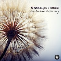 Stimulus Timbre - Harmonic Discovery (2016) (+ ���������) / Psychill, Psybient, Downbeat, Chillgressive