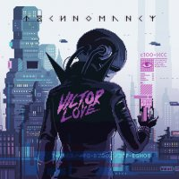 Victor Love - Technomancy (2016) / industrial rock, electronic, Italy