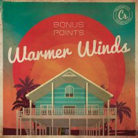 Bonus Points - Warmer Winds (2016) / Instrumental/Hip Hop