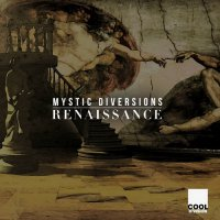 Mystic Diversions - Renaissance (2016) / Lounge, Chill Out, Easy Listening