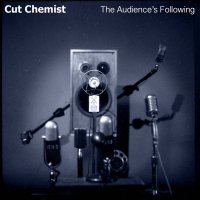 Cut Chemist - The Audience's Following [2016] / hip-hop, soul, electronic