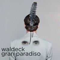Waldeck - Gran Paradiso (2016) / Trip-Hop, Nu Jazz, Future Jazz