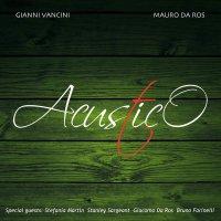 Gianni Vancini - Acustico (2016) / Jazz