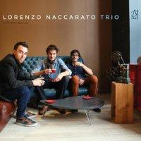 Lorenzo Naccarato - Lorenzo Naccarato Trio (2016) / Jazz