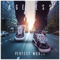 Ageless - Perfect World (2016) + Ageless - Fortified (2015) / Electronic, Funk, Soul, Hip-Hop, Funky Glitch, Electro Soul