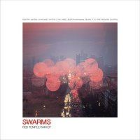 Swarms - Red Temple Rain EP (2016) / ambient, bass, dubstep, electronic, garage