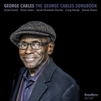 George Cables - The George Cables Songbook (2016) / Jazz