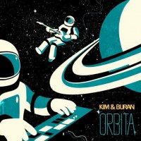 Kim & Buran - Orbita (2016) / Sci-Fi, Lounge, Space Disco, Retrowave, Nu-Disco, Downtempo