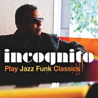 Incognito - Incognito Play Jazz Funk Classics EP (2016) /Electronic, Acid Jazz, Jazz-Funk, Deep House