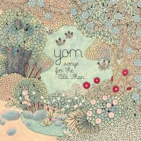Yom - Songs for the Old Man (2016) / jazz